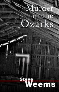 Murder in the Ozarks 2013
